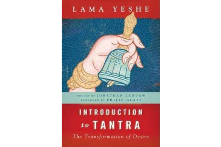 Introduction to Tantra - The Transformation of Desire