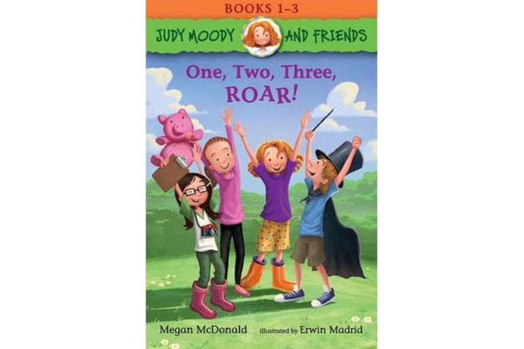 Judy Moody and Friends - One, Two, Three, ROAR!: Books 1-3