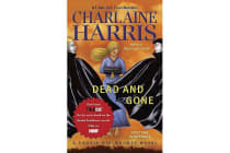Dead and Gone - A Sookie Stackhouse Novel