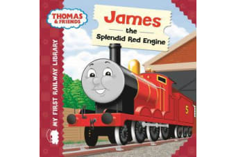 Thomas & Friends - My First Railway Library: James the Splendid Red Engine