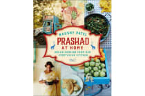 Prashad At Home - Everyday Indian Cooking from our Vegetarian Kitchen