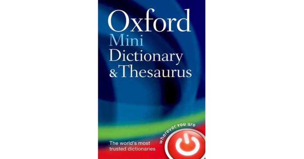 Oxford Mini Dictionary and Thesaurus by Oxford