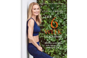 Louise Parker - The 6 Week Programme