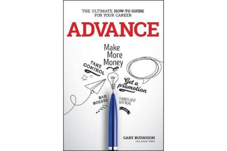 Advance - The Ultimate How-To Guide For Your Career