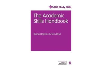 The Academic Skills Handbook - Your Guide to Success in Writing, Thinking and Communicating at University