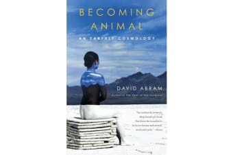 Becoming Animal - An Earthly Cosmology