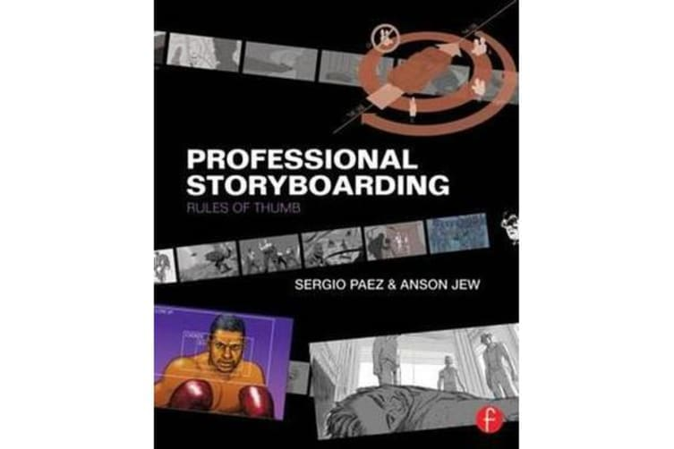 Professional Storyboarding - Rules of Thumb
