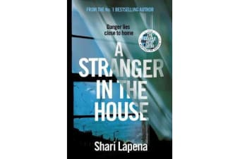 A Stranger in the House - From the author of THE COUPLE NEXT DOOR