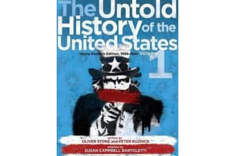 The Untold History of the United States, Volume 1 - Young Readers Edition, 1898-1945