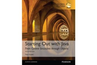 Starting Out with Java - From Control Structures through Objects, Global Edition