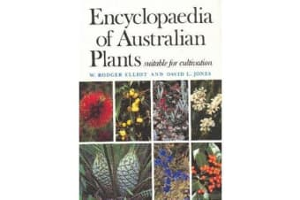 Encyclopaedia of Australian Plants Suitable for Cultivation - v. 6