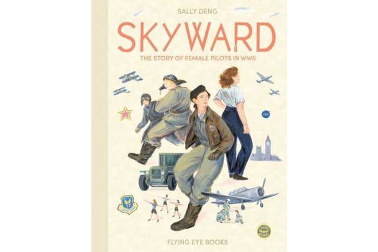 Skyward - The Story of Female Pilots in WWII