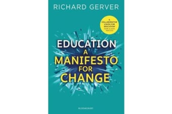 Education - A Manifesto for Change