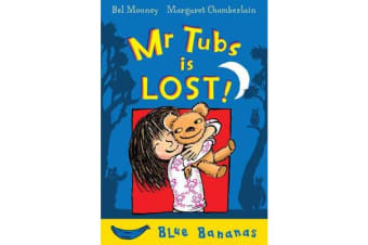 Mr. Tubs is Lost! - Blue Banana