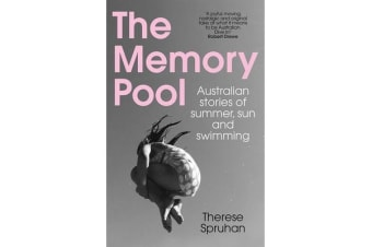 The Memory Pool - Australian stories of summer, sun and swimming
