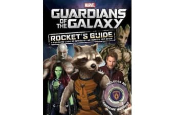 Marvel Guardians of the Galaxy - Rocket's Guide