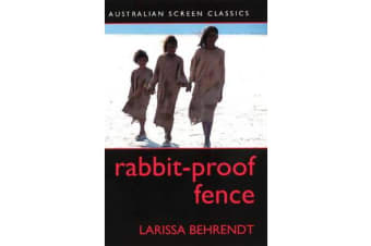 Rabbit Proof Fence - Australian Screen Classic
