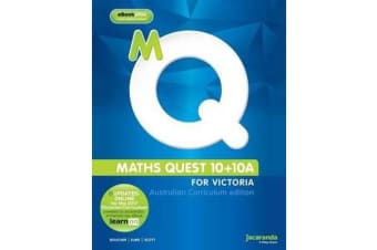Maths Quest 10 + 10A For Victoria Australian Curriculum Edition and eBookPLUS