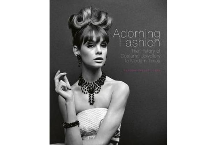 Adorning Fashion - The History of Costume Jewellery to Modern Times