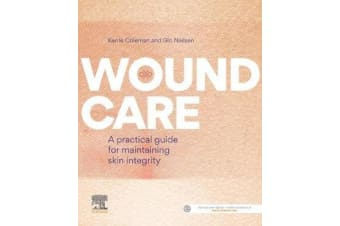 Wound Care - A practical guide for maintaining skin integrity