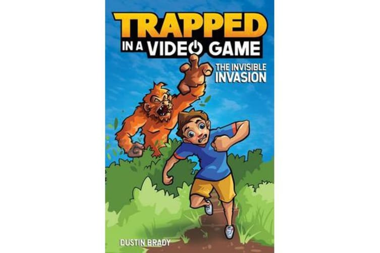 Trapped in a Video Game (Book 2) - The Invisible Invasion