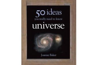50 Ideas You Really Need to Know - Universe