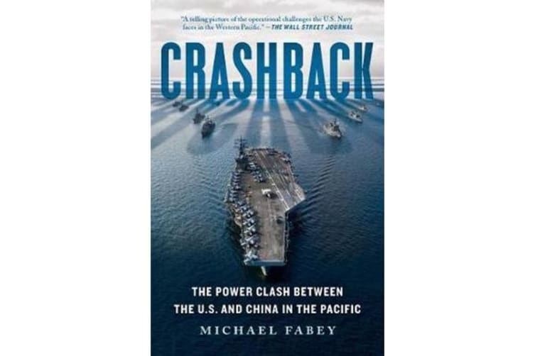 Crashback - The Power Clash Between the U.S. and China in the Pacific