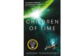Children of Time - Winner of the 2016 Arthur C. Clarke Award