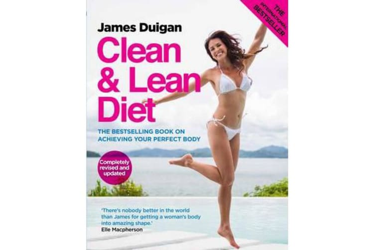 Clean and Lean Diet : The Cookbook - Clean & Lean Diet Revised and Updated