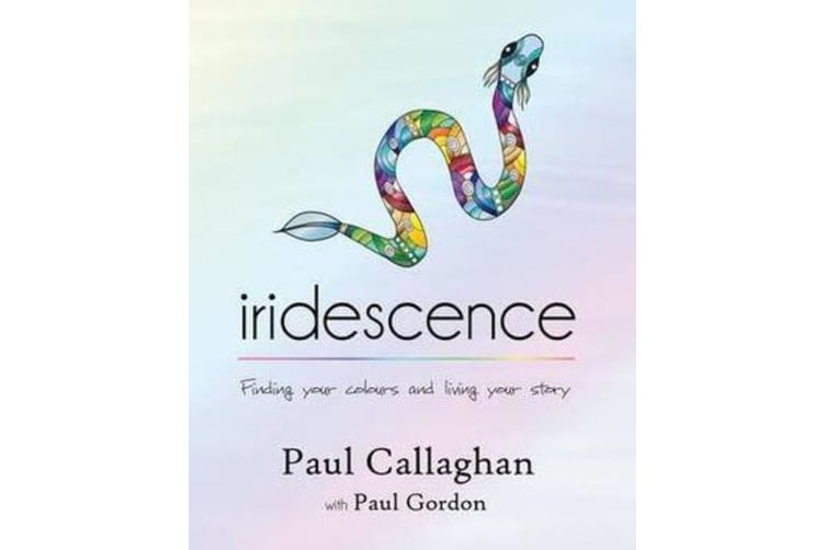 Iridescence - Finding Your Colours and Living Your Story