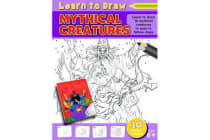 Learn to Draw Mythical Creatures - Learning to Draw Activity Book