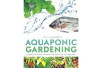 Aquaponic Gardening - A Step-By-Step Guide to Raising Vegetables and Fish Together