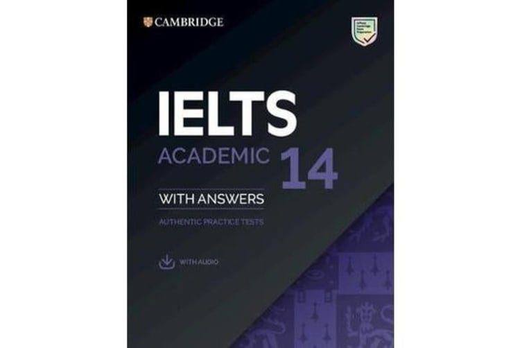 IELTS 14 Academic Student's Book with Answers with Audio - Authentic Practice Tests
