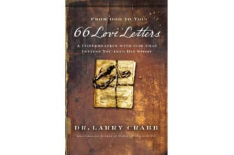 66 Love Letters - A Conversation with God That Invites You into His Story
