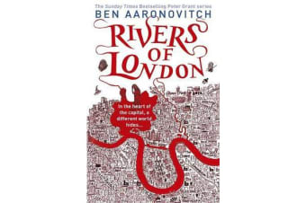 Rivers of London - The First Rivers of London novel