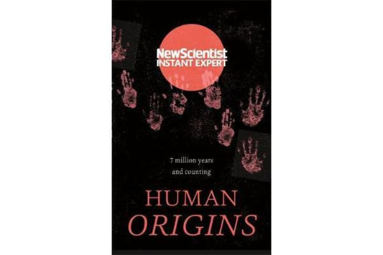 Human Origins - 7 million years and counting