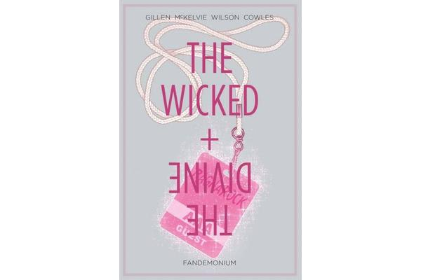 The Wicked + The Divine Volume 2 - Fandemonium