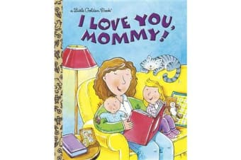 I Love You, Mommy!
