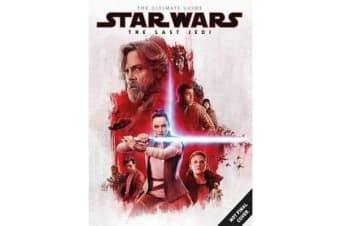 Star Wars - The Last Jedi Ultimate Guide