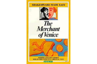 The Merchant of Venice - Modern Version Side-by-Side with Full Original Text