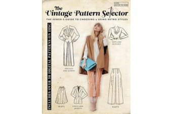 The Vintage Pattern Selector - The Sewer's Guide to Choosing and Using Retro Styles