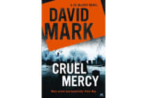 Cruel Mercy - The 6th DS McAvoy Novel from the Richard & Judy bestselling author