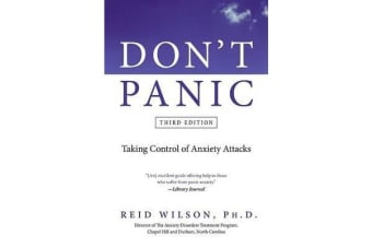 Don't Panic - Taking Control of Anxiety Attacks