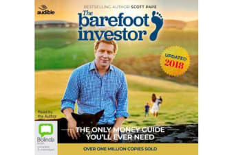 The Barefoot Investor: 2018/2019 Edition - The Only Money Guide You'll Ever Need