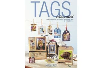 Tags Reinvented - New Approaches to Creating Scrapbook Tags
