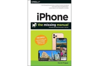 iPhone: The Missing Manual - The Book That Should Have Been in the Box