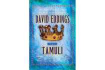 The Tamuli - Domes of Fire - The Shining Ones - The Hidden City