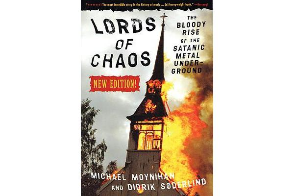 Lords Of Chaos - 2ed - The Bloody Rise of the Satanic Metal Underground