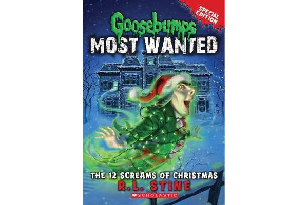 Goosebumps Most Wanted Special Edition - #2 12 Screams of Christmas