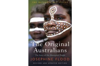 The Original Australians - The Story of the Aboriginal People